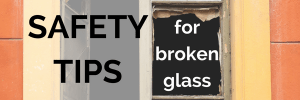 Safety Tips for Broken Glass Dans Glass Inc Concord CA