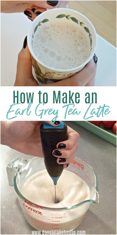 How to make an earl grey tea latte