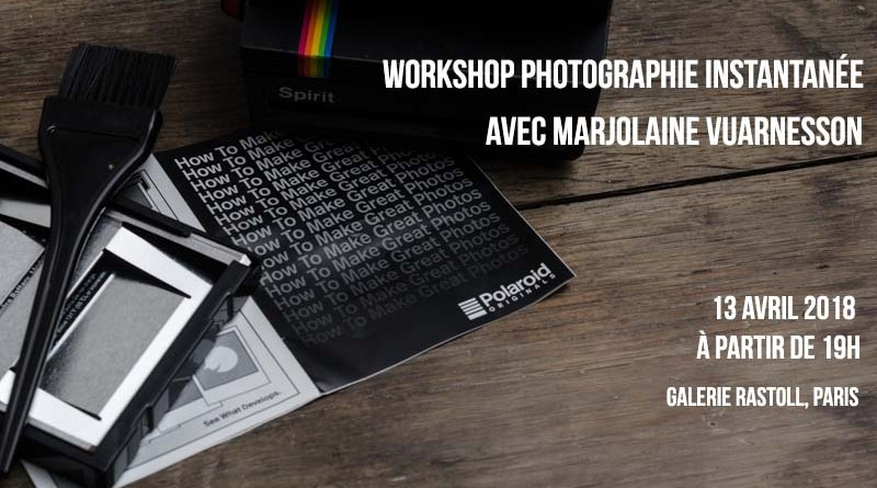 Workshop Photographie Instantanée