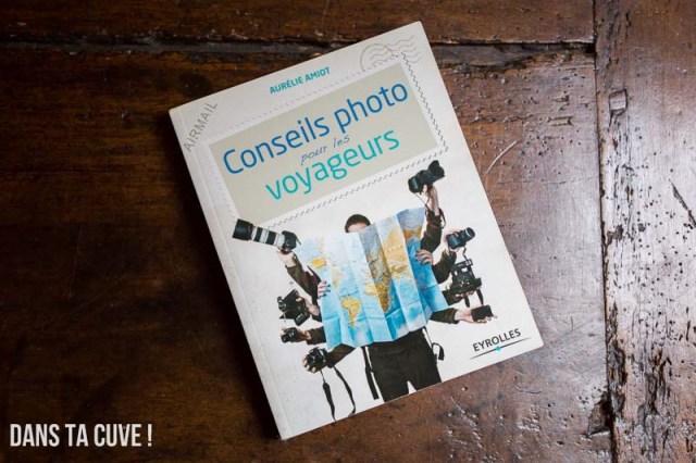 Livre: « Conseils photo pour les voyageurs » d'Aurélie Amiot