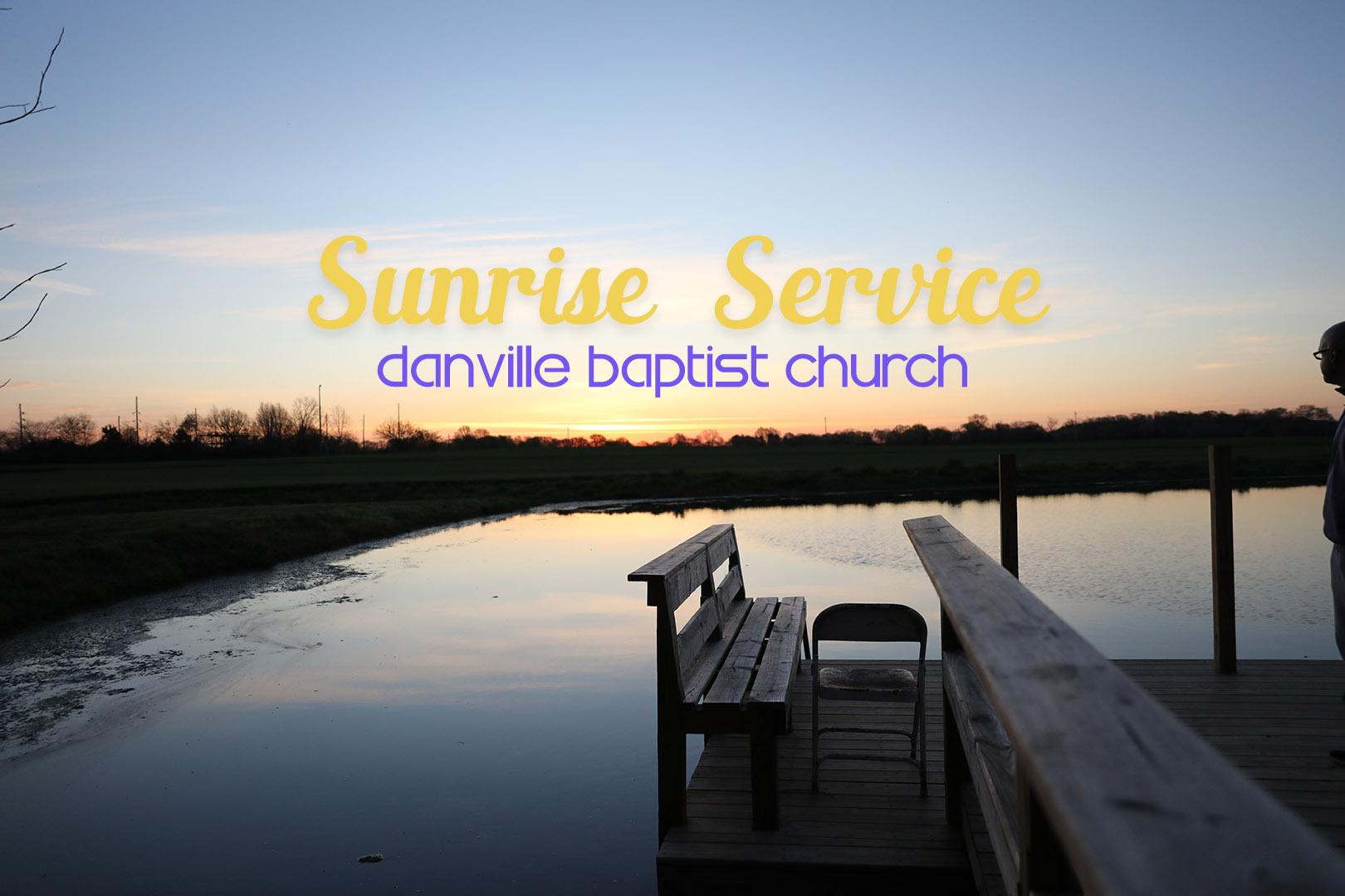 sunrise service danville baptist