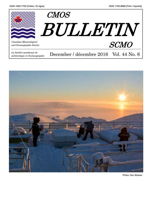 CMOS Bulletin cover (Dec.2016) by Dan Weaver, showing Canadian researchers installing instruments on the roof of the Polar Environment Atmospheric Research Laboratory (PEARL) on Ellesmere Island, Nunavut