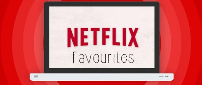 Netflix Favourites || 4