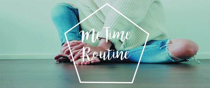 me time routine