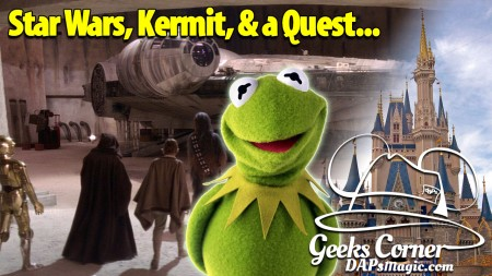Star Wars, Kermit, & a Quest… - Geeks Corner - Episode 451