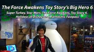The Force Awakens Toy Story's Big Hero - Geeks Corner - Episode 406