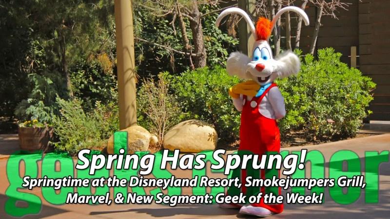 Spring Has Sprung - Geeks Corner - Episode 425