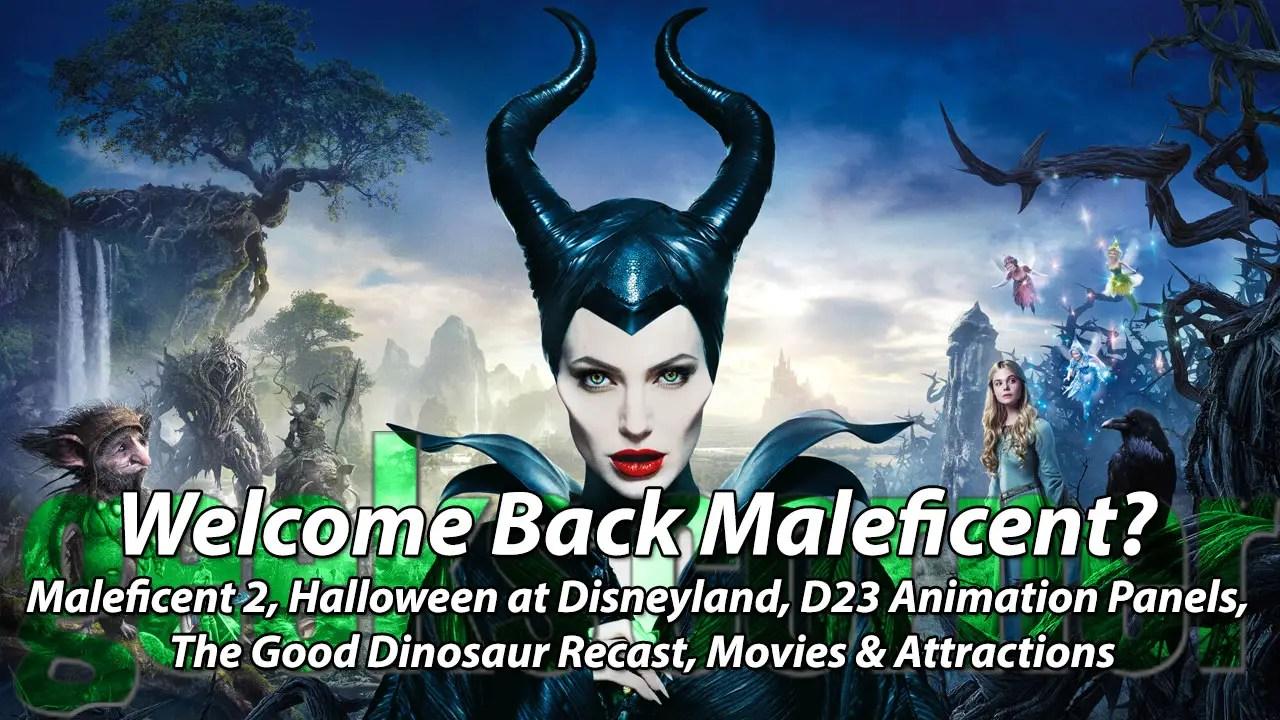 Welcome Back Maleficent? - Geeks Corner - Episode 437
