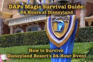 How to Survive Disneyland Resort's 24-Hour Event