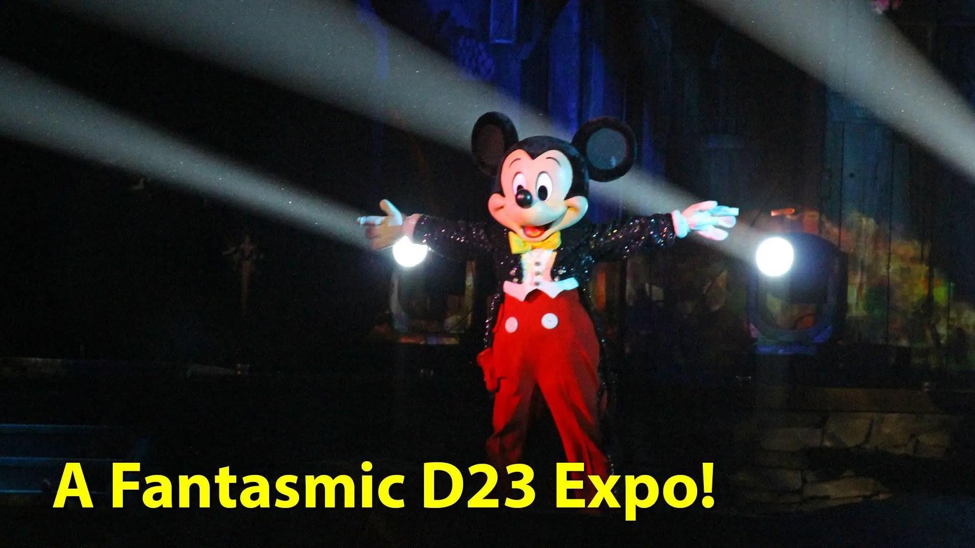 A Fantasmic D23 Expo! - Geeks Corner - Episode 642