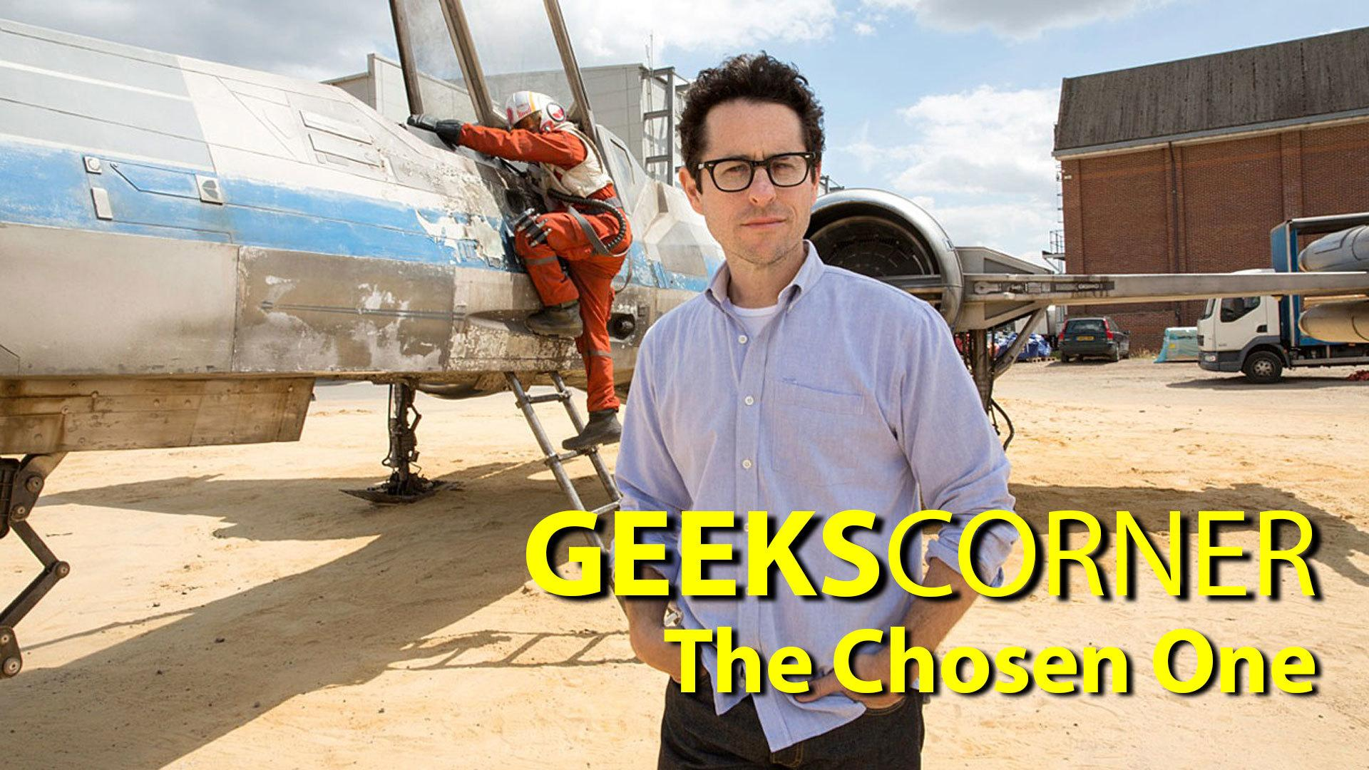 The Chosen One - GEEKS CORNER - Episode 650