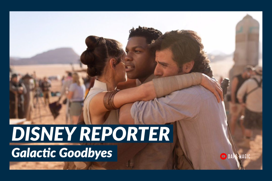 Galactic Goodbyes – DISNEY Reporter