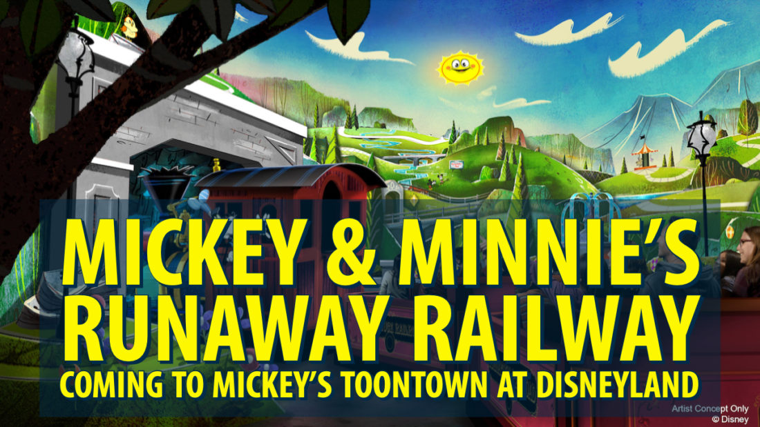 Mickey & Minnie's Runaway Railway Coming to Mickey's Toontown at Disneyland