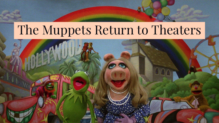 The Muppet Movie to Return to a Theater Near You to Celebrate the 40th Anniversary