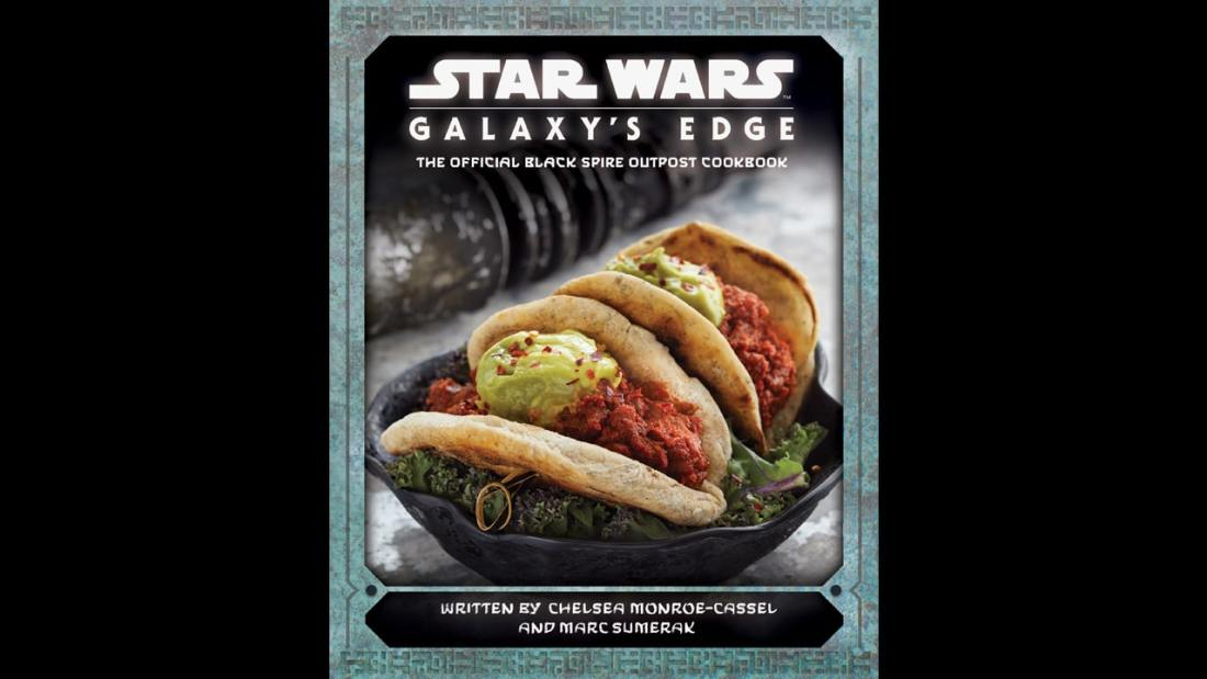 Star Wars: Galaxy's Edge – The Official Black Spire Outpost Cookbook
