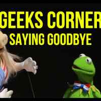 Saying Goodbye - GEEKS CORNER - Episode 951 (#469)