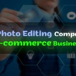 Best photo editing company for e-commerce business