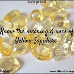 Know The Meaning And Usage Of Yellow Sapphire