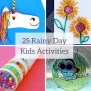 25 Indoor Activities For Kids On Rainy Days Life With