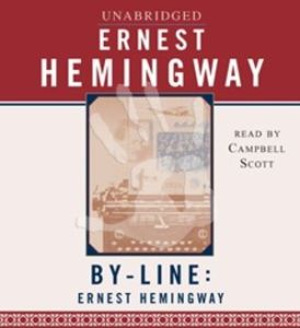 by-line-ernest-hemingway-selected-articles-and-dispatches-of-four-decades-books-cds-dvds-for-sale-at-all-nigeria