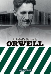 a-rebel-s-guide-to-george-orwell