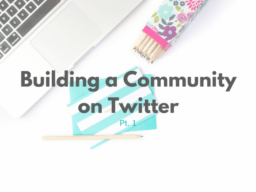 building a community on twitter