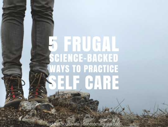 5 Frugal Science-Backed Ways to Practice Self-Care
