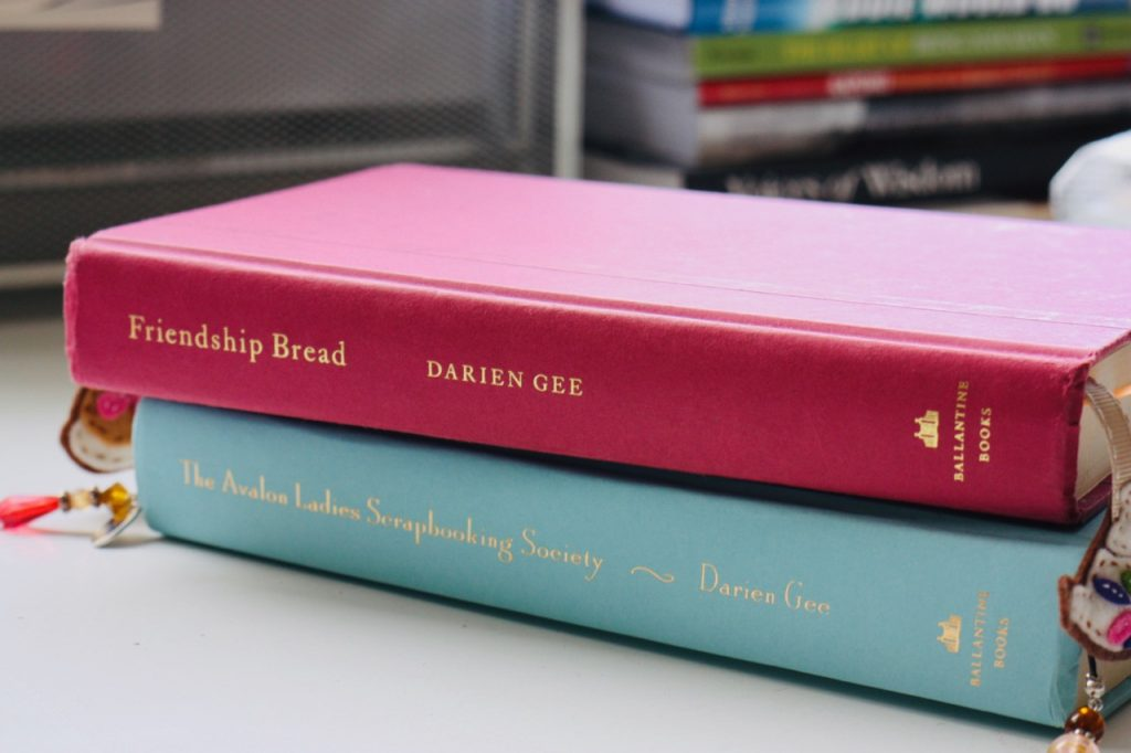 Friendship Bread and The Avalon Ladies Scrapbooking Society novels by Darien Gee