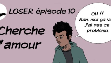 Loser blob bd webcomics episode 10 cherche l'amour