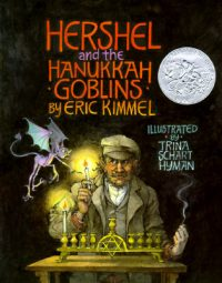HERSCHEL AND THE HANUKKAH GOBLINS, ERIC KIMMEL, CHILDREN'S BOOK
