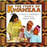 THE STORY OF KWANZAA, DONNA L WASHINGTON, AFRICAN-AMERICAN HISTORY, CHILDREN'S BOOK