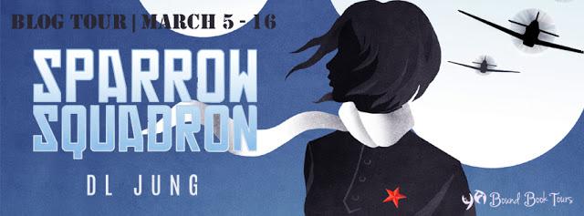 SPARROW SQUADRON BLOG TOUR, DL JUNG, DARIUS JUNG, YA BOUND, BOOK TOUR