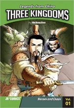 LEGENDS OF CHINA, THREE KINGDOMS VOL 1, HEROES AND CHAOS