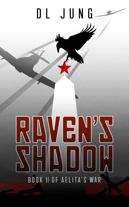 RAVEN'S SHADOW, AELITA'S WAR, COVER, YA, HISTORICAL FICTION, WW2, MILITARY, AVIATION, SOVIET UNION, NOVEL