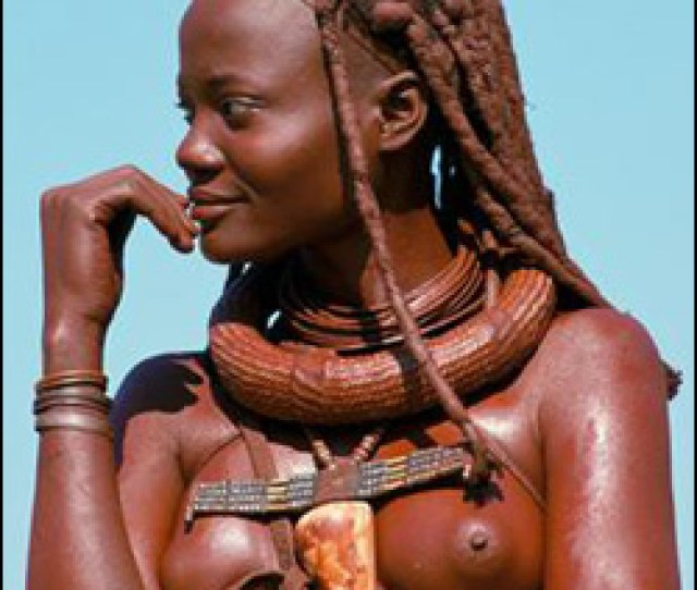 Himba Women Of Namibia Are Circumcized Before Marriage Bdsm And Slavery