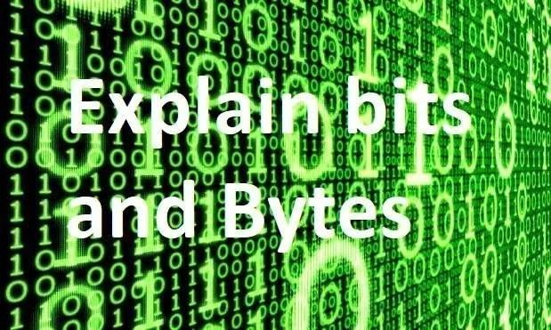 What is bits and Bytes and How they are measured Explain in Hindi
