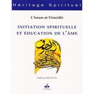 initiation-spirituelle-et-education-de-l-ame-imam-at-tirmidhi-albouraq