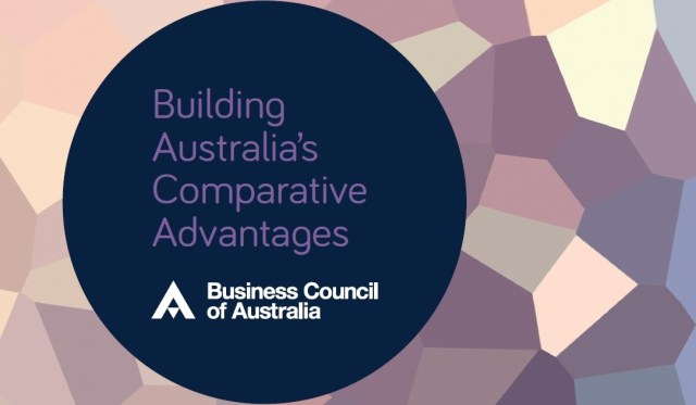 """Front page of the Business Council of Australia's new report """"Building Australia's Comparative Advantages"""""""