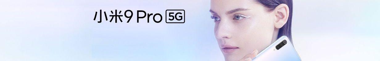Xiaomi Mi 9 Pro 5G ufficiale: il re della serie Mi 9 ed il più economico smartphone 5G presente sul mercato