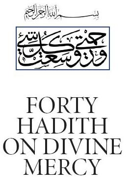 Forty Hadith on Divine Mercy