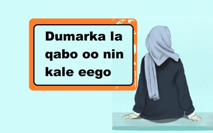 Dumarka la qabo oo nin kale eego   Daruur