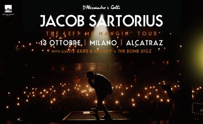 "IL FENOMENO TEEN POP JACOB SARTORIUS DA  IL VIA AL SUO ""LEFT ME HANGIN"" WORLD TOUR"
