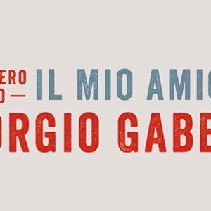 Il mio amico Giorgio Gaber
