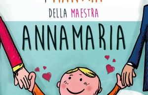 I mantra della maestra Annamaria