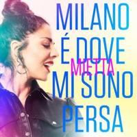Mietta torna con un nuovo singolo Milano è dove mi sono persa