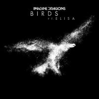 Birds, Imagine Dragons con Elisa