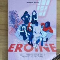Le Eroine di Marina Pierri in libreria per Tlon