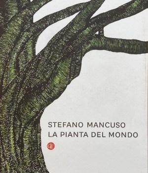 La pianta del mondo Stefano Mancuso