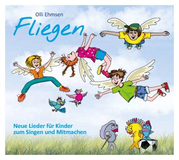 """""""Fliegen"""" – Kinderlieder-CD von Liedermacher Oliver J. Ehmsen"""