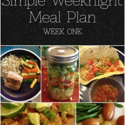 Weeknight Meal Plan: Week ONE